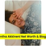 Samantha Akkineni in bed selfie with one hand on her forehead smiling, Samantha Akkineni Net Worth and Biography